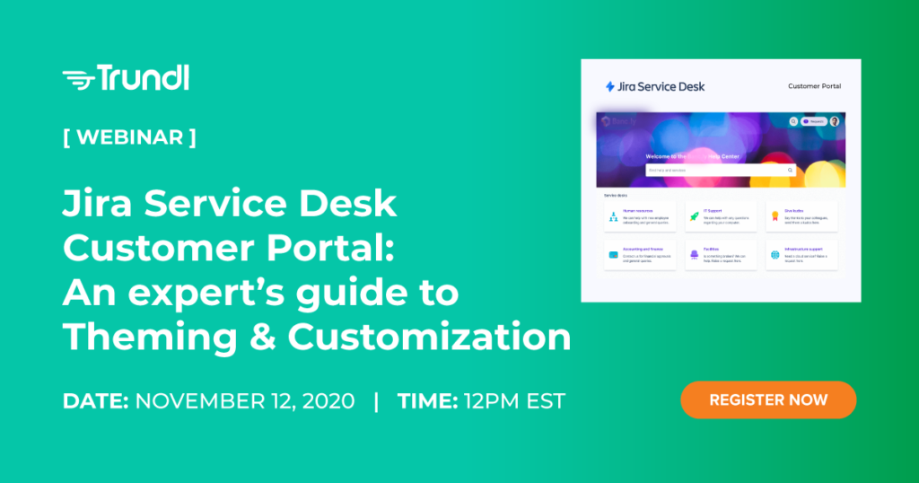 Trundl_Jira_Service_Desk_Customizing_Webinar