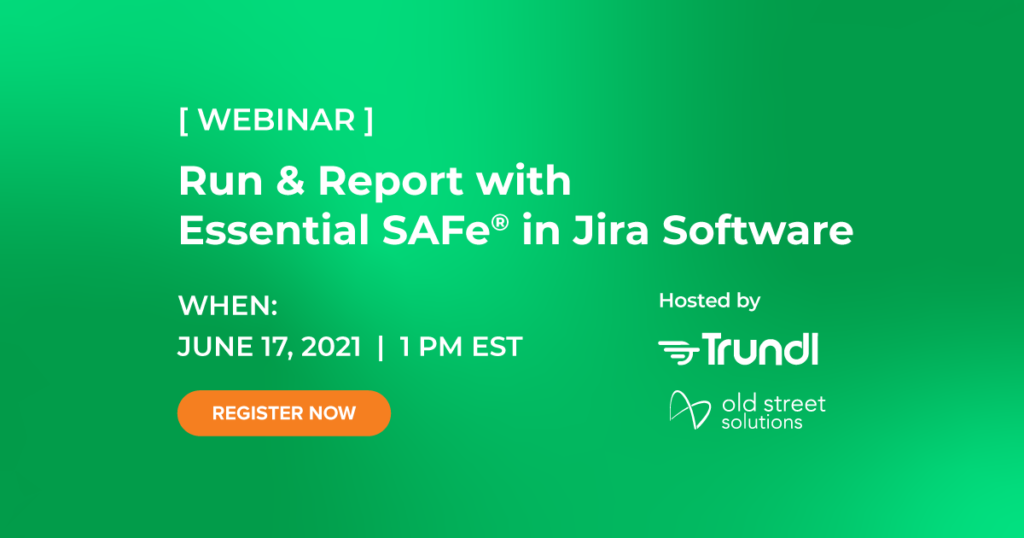 Run & Report with Essential SAFe® in Jira Software