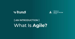 Trundl what is Agile